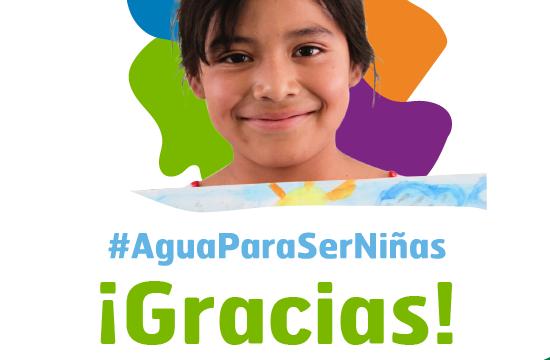 #AguaParaSerNiñas Gracias